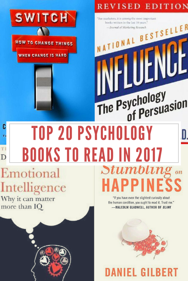 The Top 20 Best Psychology Books To Read In 2017 Books In 2018