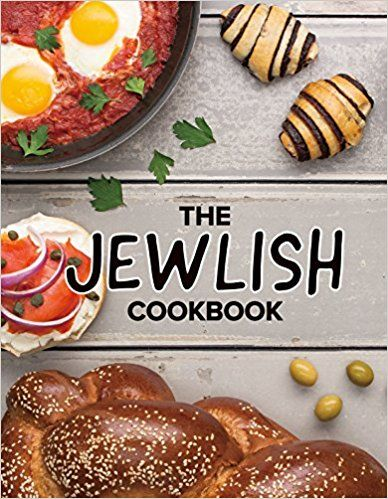The jewlish cookbook 175 pages of fun easy authentic jewish the jewlish cookbook 175 pages of fun easy authentic jewish recipes dana attias jacob attias 9780692903414 amazon books forumfinder Gallery