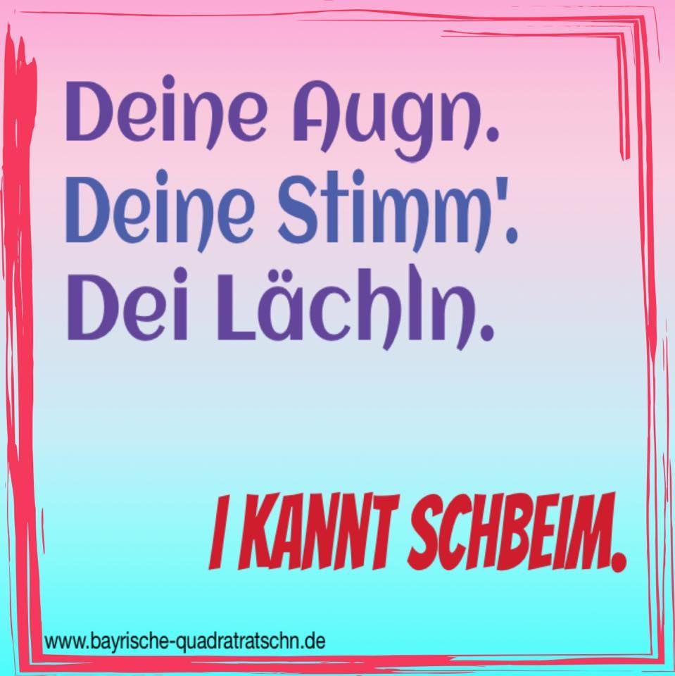 Schbeim Bayrische Quadratratschn Bayrische Spruche Bayerische