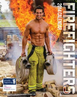 2014 Firefighters Calendar That S A Calendar I Could Appreciate