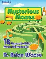 Mysterious Mazes by D. Brian Weese  Feeling lost when it comes to reinforcing music concepts? Let your students navigate these entertaining and challenging reproducible puzzles to strengthen their knowledge. Students will be on task as they wind their way through composer timelines, twist and turn along the route to rhythm skills, blaze a trail through instrument families, and much more. It's simply a-maze-ing! (Grades 2-6)