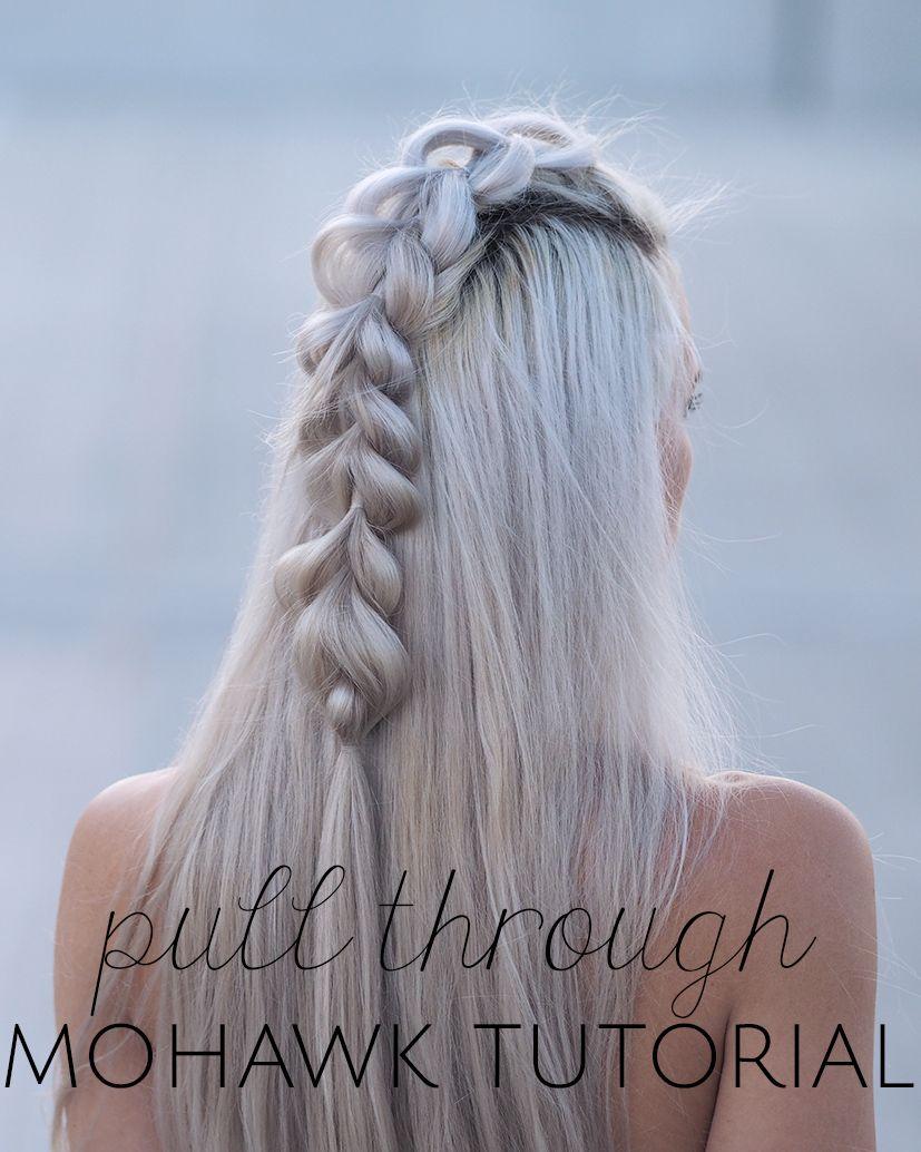 Pull through mohawk tutorial hair pinterest mohawks