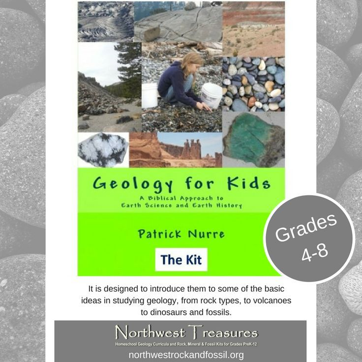 Geology For Kids By Patrick Nurre Is For Grades 4 8 This Homeschool