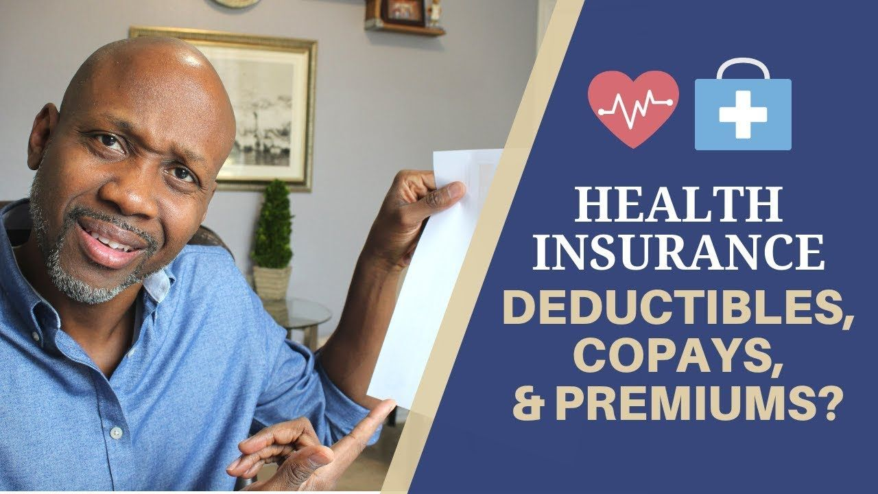 Health Insurance Deductibles Premiums And Out Of Pocket