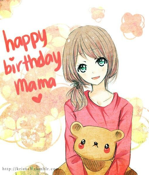 Image Result For Happy Birthday Anime To Mother Happy Birthday