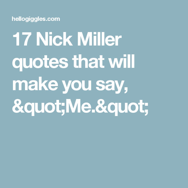 """17 Nick Miller quotes that will make you say, """"Me."""""""