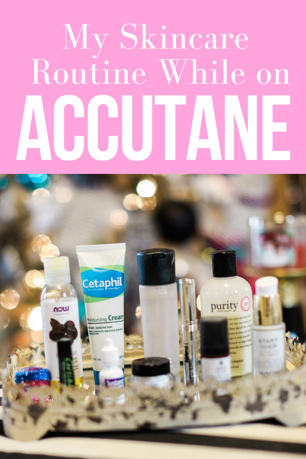 The Best Skincare Routine While On Accutane Dry Skin The Sweetest Thing Accutane Skin Care Routine Skin Care