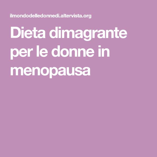 dieta menopausa dimagrante