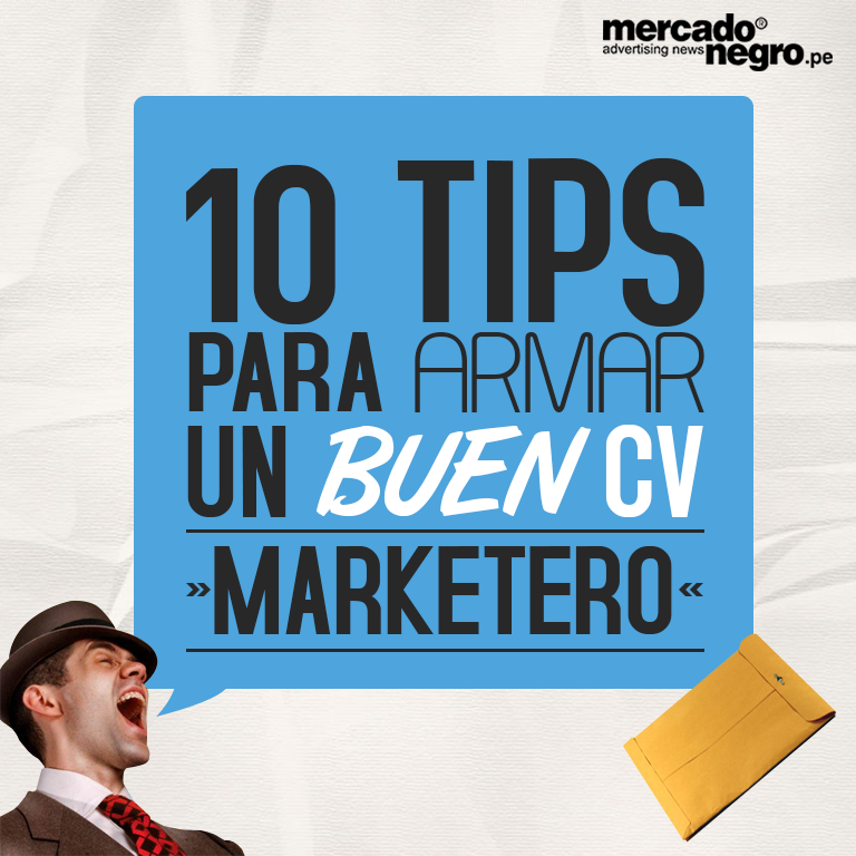 10 TIPS PARA ARMAR UN BUEN CV MARKETERO | Noticias - Mercado Negro ...