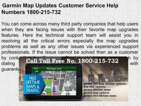 Just dial the Garmin free map lifetime updates 1800-215-732 ... Garmin Lifetime Map Updates Free on garmin lifetime maps for free, garmin lifetime map update software, rv maps garmin map updates, garmin lifetime updater, garmin 255w lifetime map updates, garmin lake map updates, garmin with lifetime map updates,