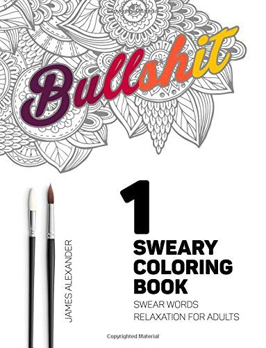 Sweary Coloring Book Swear Words Relaxation For Adults Swear Word