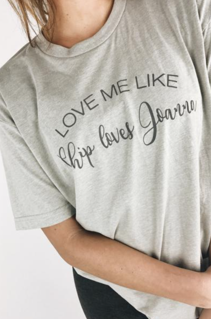 Download Chip and Joanna Tee   Screen tee, Love me like, T shirts ...