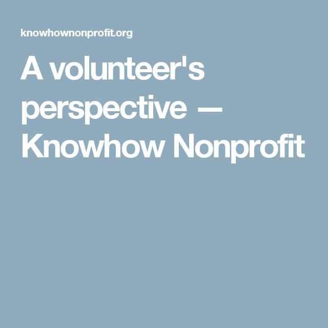 A volunteer's perspective — Knowhow Nonprofit | Volunteer