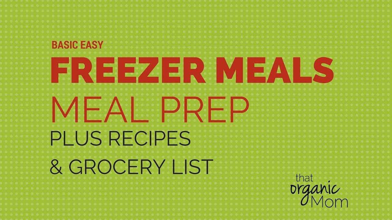 How to Do Freezer Meals Plus Meal Prep