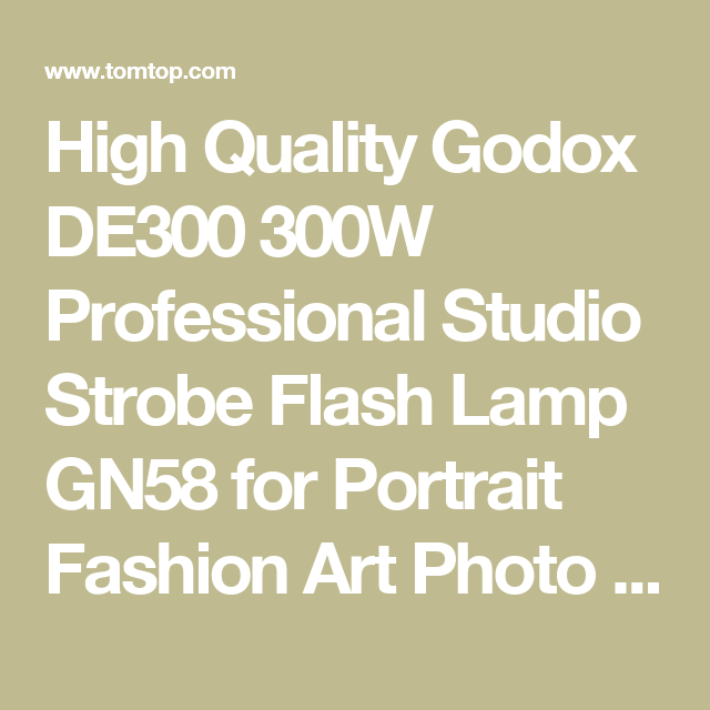 High Quality Godox DE300 300W Professional Studio Strobe Flash Lamp GN58 for Portrait Fashion Art Photo Product Photography from tomtop.com