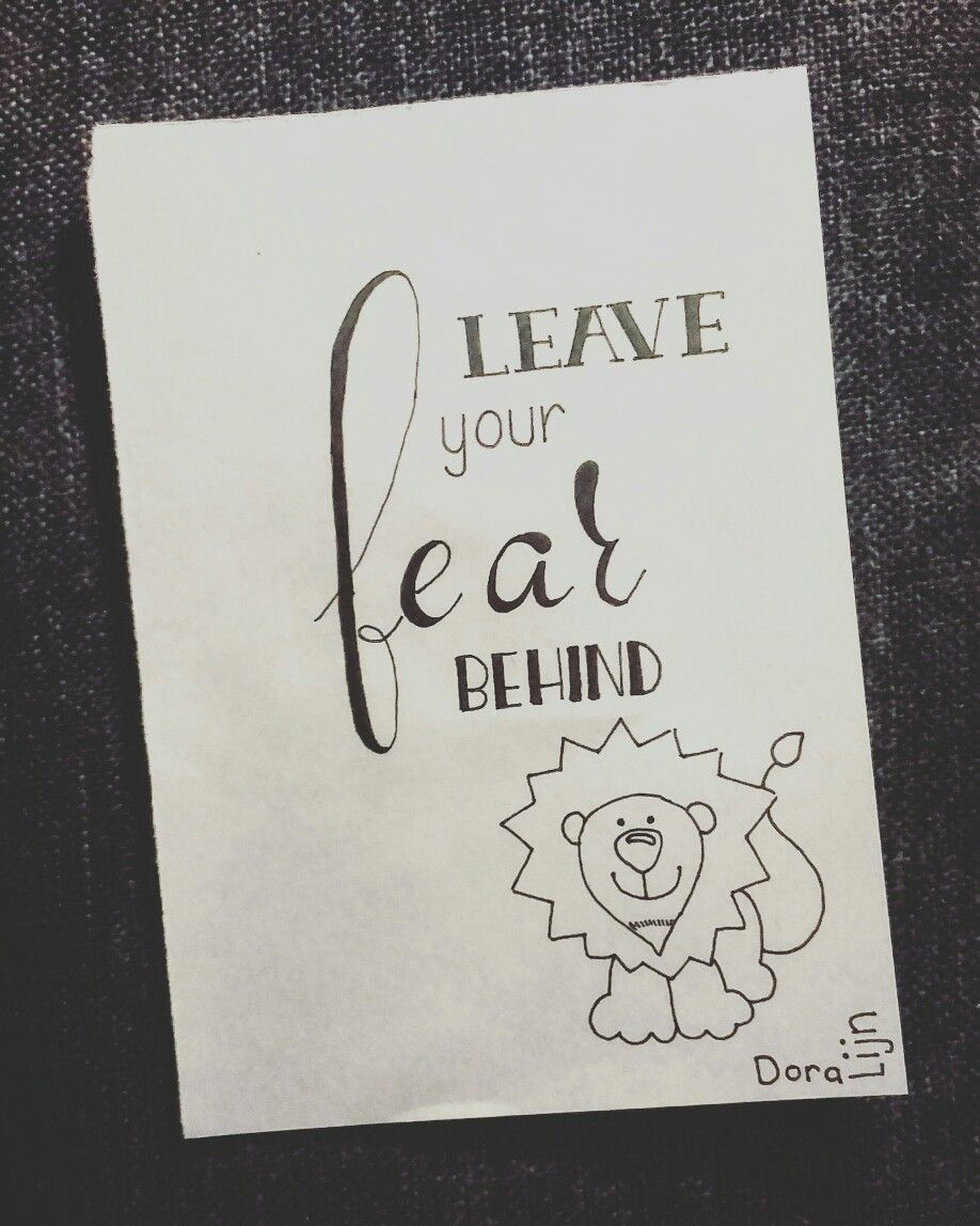 Leave Your Fear Behind. Day 15/31 Of The #letterchallenge By  @dutchlettering · Drawing QuotesHand ...