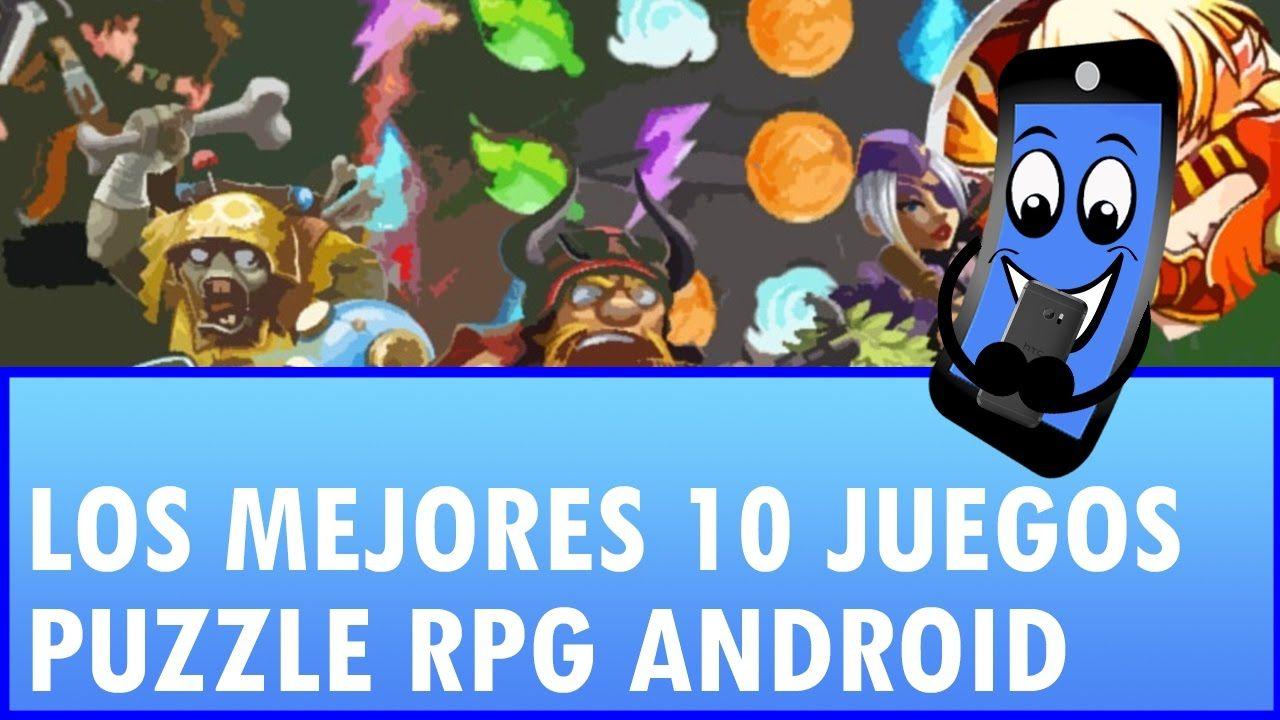 Top 10 Juegos Puzzle Rpg Android Los Mejores Juegos Para Tu Android