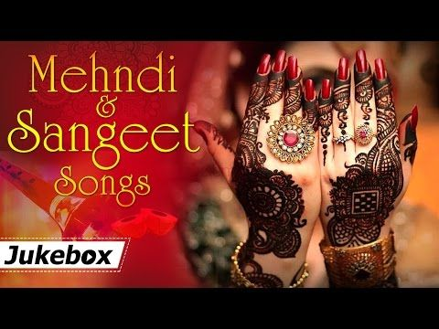 Mehndi and Sangeet Songs {HD} , Hit Songs , Bollywood
