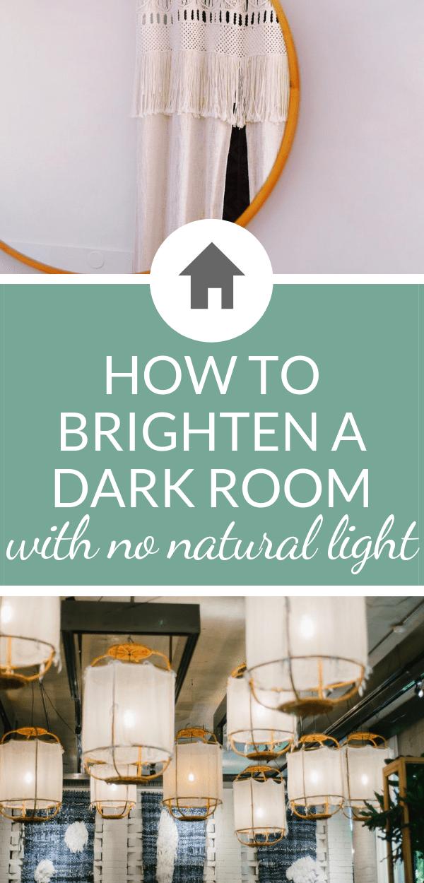 How To Lighten A Dark Room With No Natural Light Dark