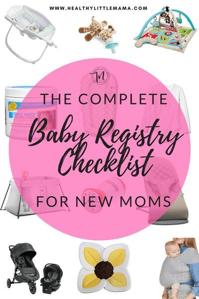 Complete Baby Registry Checklist for New Moms Pinterest Baby - baby registry checklists