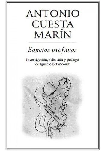 SONETOS PROFANOS DE ANTONIO CUESTA MARIN