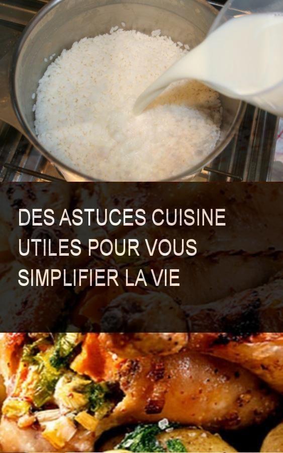 Des Astuces Cuisine Utiles Pour Vous Simplifier La Vie Cuisine Art Culinaire Recettes De Cuisine