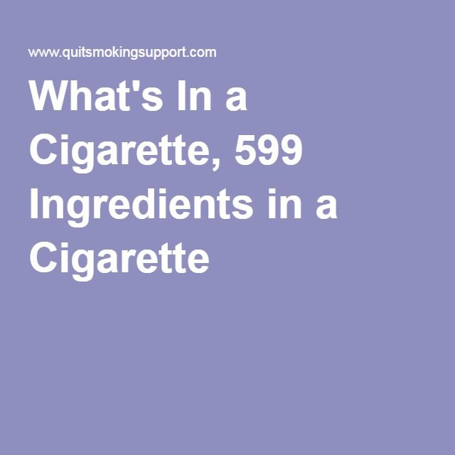 Whats In A Cigarette 599 Ingredients