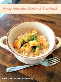 Spicy Sriracha Chicken & Rice Bowl - Momma's Meals