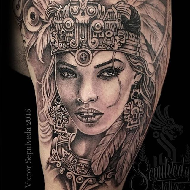 Sepulvedatattoo Aztec Princess Aztec Aztecart Aztectattoo Beautifulwomen Blackandgrey Aztec Warrior Tattoo Aztec Tattoos Sleeve Aztec Tattoo