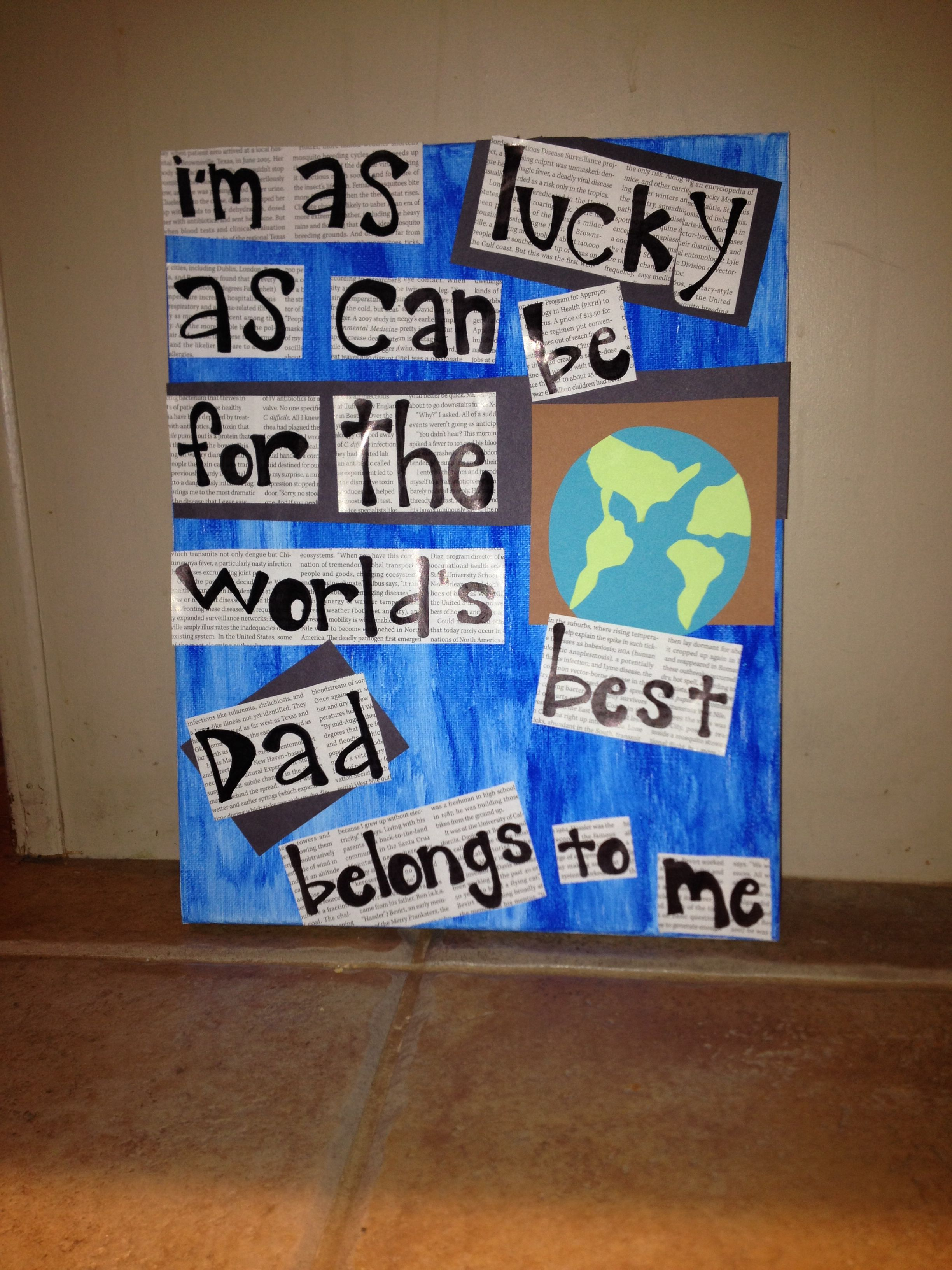 my homemade gift for my dad for Christmas! | daddy for fathers day ...
