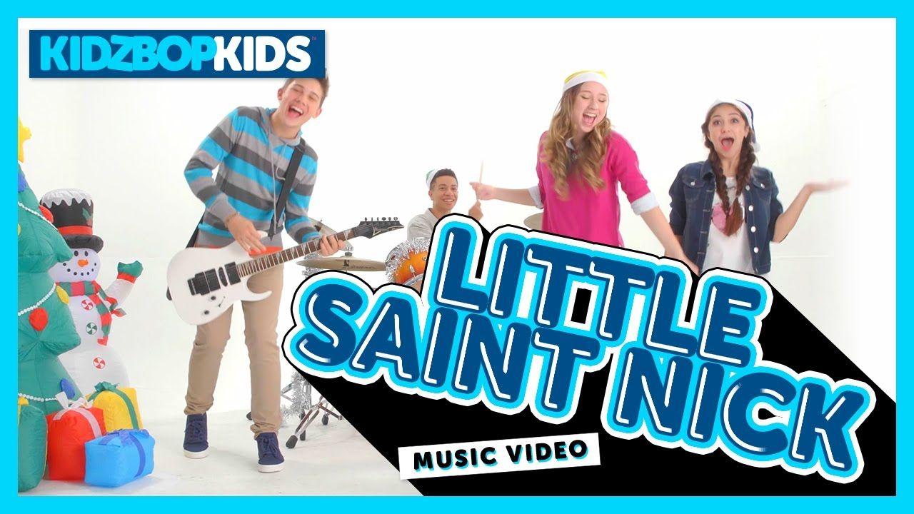 KIDZ BOP Kids - Little Saint Nick (Official Music Video) [KIDZ BOP ...