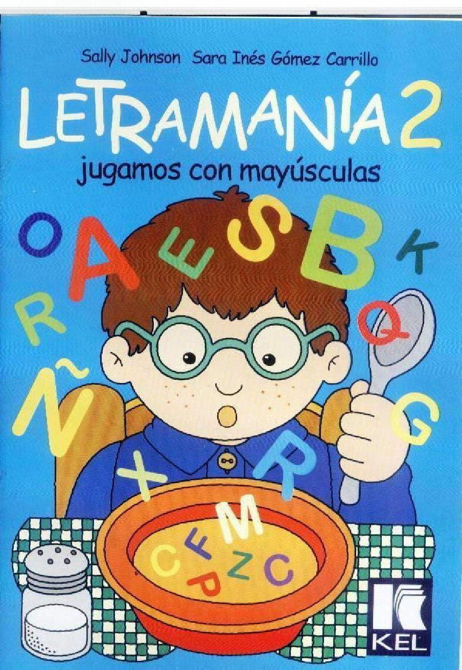 LETRAMANIA 2.pdf | Letramania, Letramania 2, Libros de ...