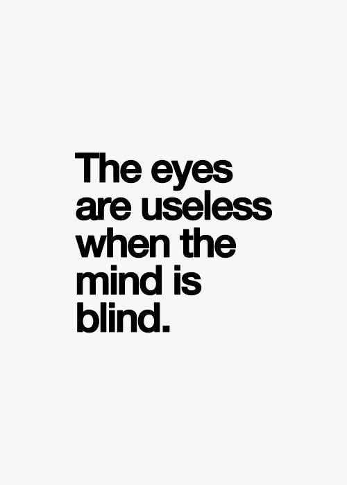 Open Your Mind Los Ojos Son Inutiles Cuando La Mente Esta