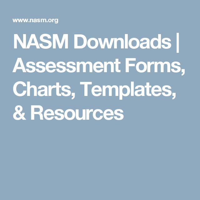 NASM Downloads | Assessment Forms, Charts, Templates, & Resources ...