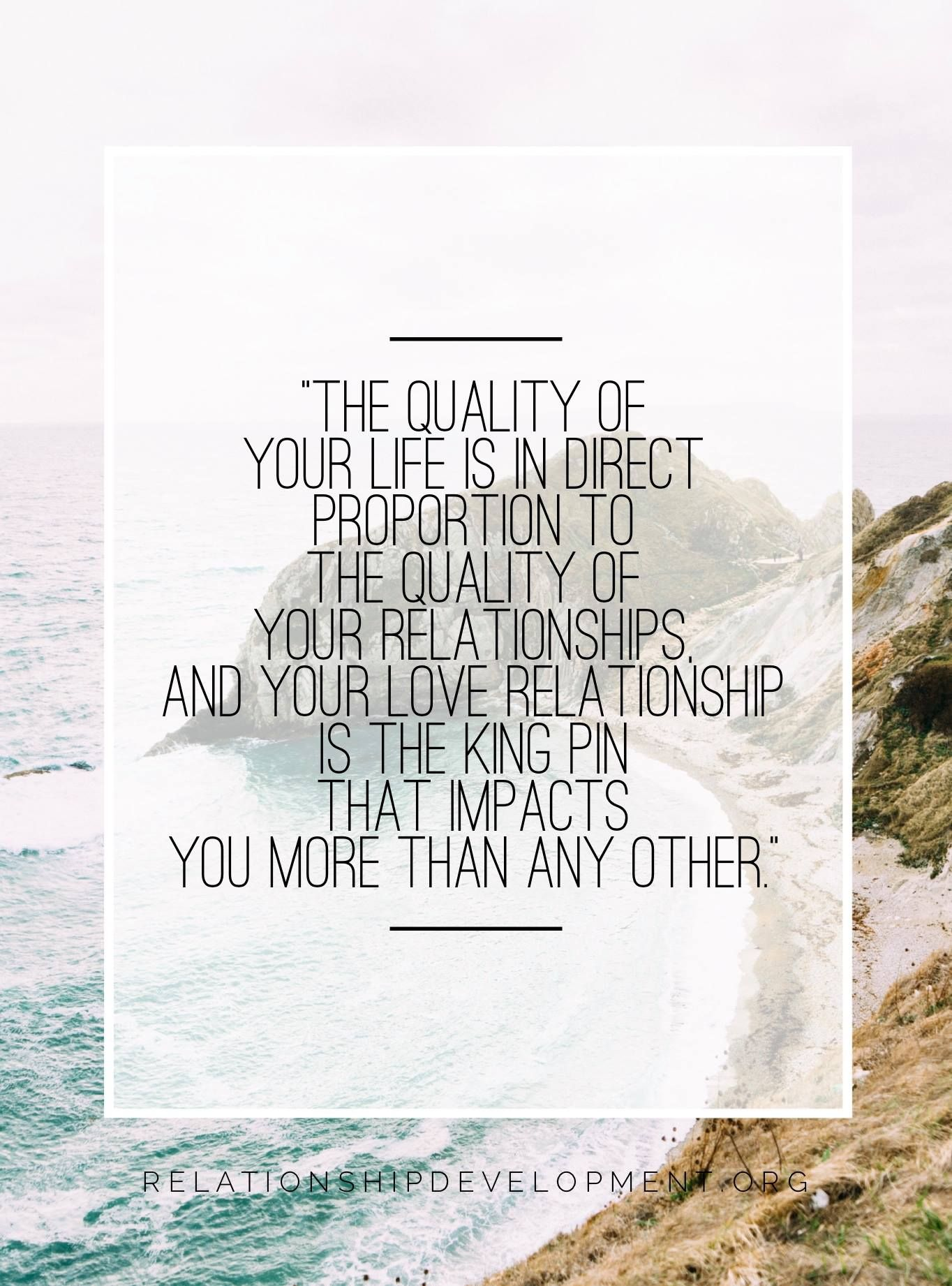 In Order To Have Healthy Relationships In Your Life You