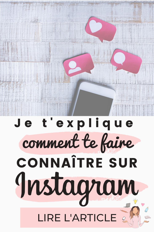 Comment se faire connaitre grâce à Instagram en 2019