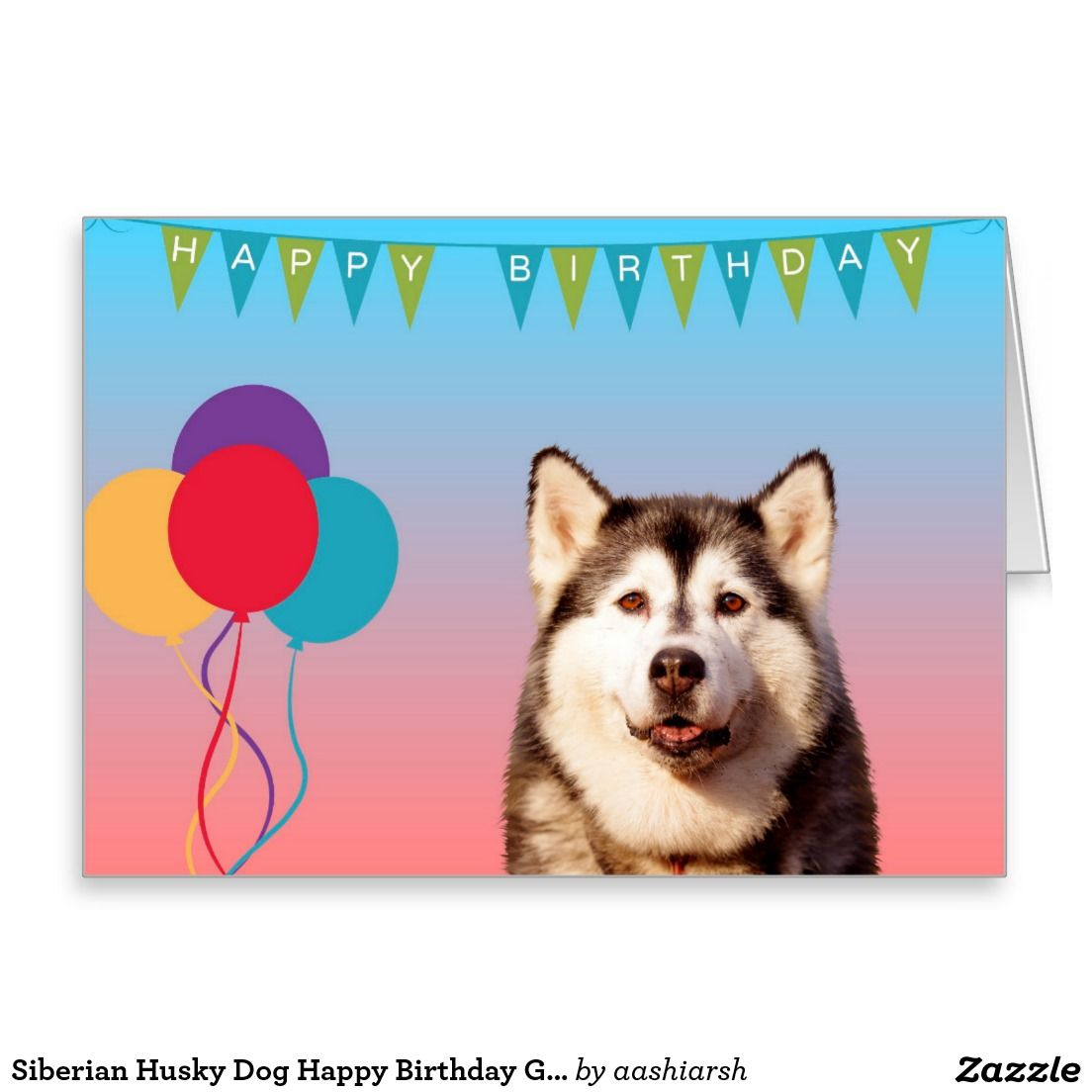 Siberianhusky dog happy birthday greeting card huskies shop siberian husky dog happy birthday greeting card created by aashiarsh kristyandbryce Choice Image