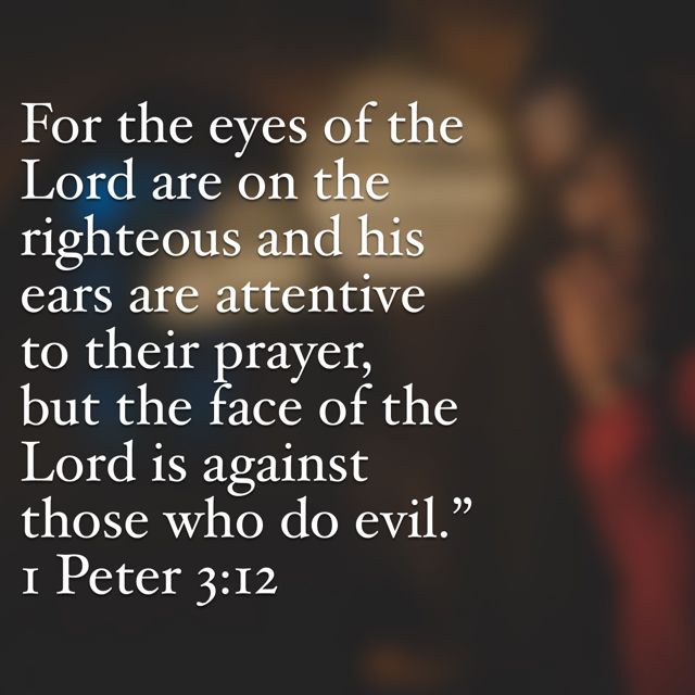 1 Peter 3:12 | Bible apps, Bible, Prayers