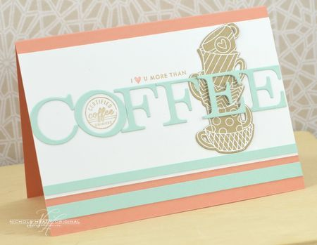 More Than Coffee Card by Nichole Heady for Papertrey Ink (November 2013)