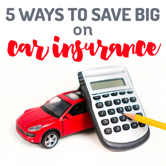 5 Ways To Save Big On Car Insurance Read Now Car Insurance