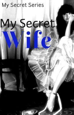 My Secret Wife - My Secret Wife | reading list in 2019