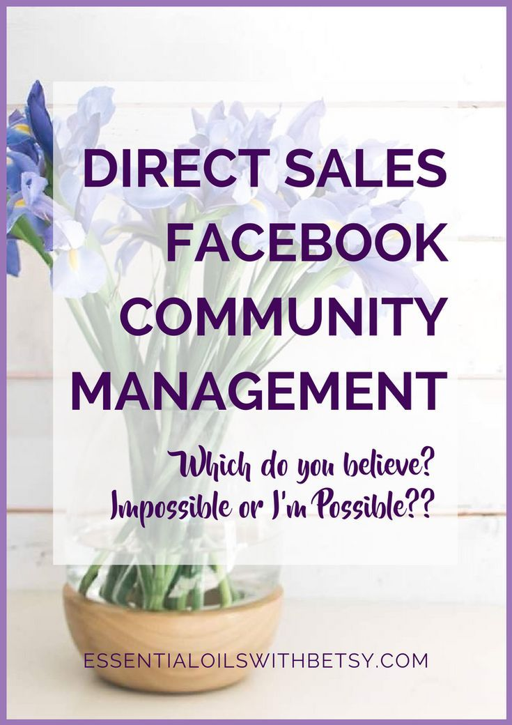Direct sales Facebook community management can be discouraging. I'm just going to say that up front. And then I'm going to tell you why being a success with your direct sales Facebook group is about your mindset, and your every day choices.  #directsales #facebook #doterra via @eoilswithbetsy
