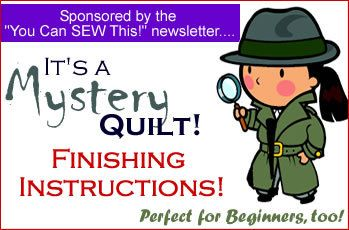 FREE! Mystery Quilt Finishing Instructions