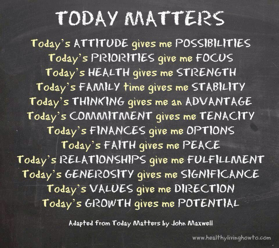 Today Matters  Words worth, Inspirational quotes, Note to self