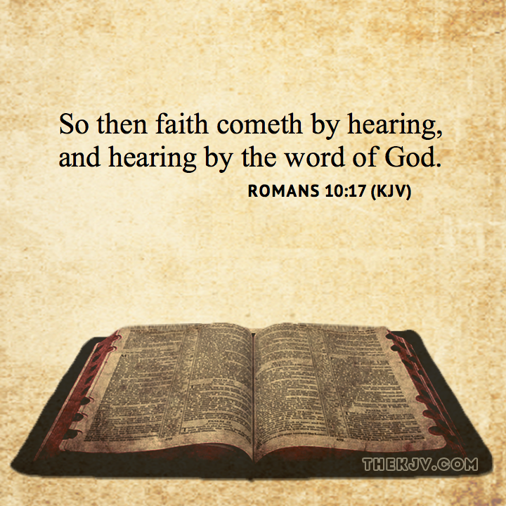 So Then Faith Cometh By Hearing, And