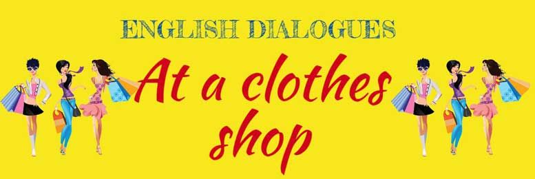 922881d7487e Диалог в магазине одежды. Dialogue at a clothes shop.  dailogues  english