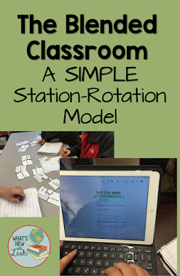 The Blended Classroom: A SIMPLE Station-Rotation Model - Leah Cleary