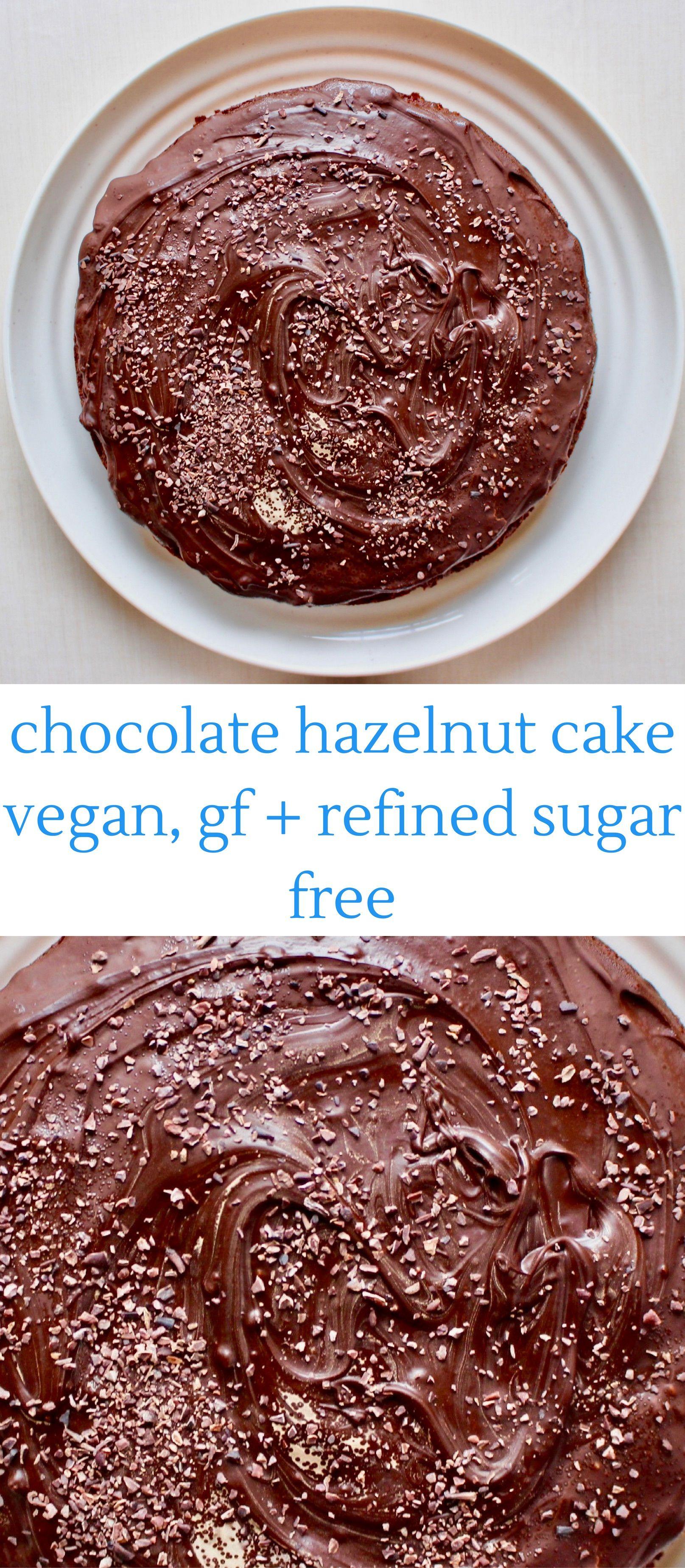 Chocolate Hazelnut Cake (vegan, GF and refined sugar free)