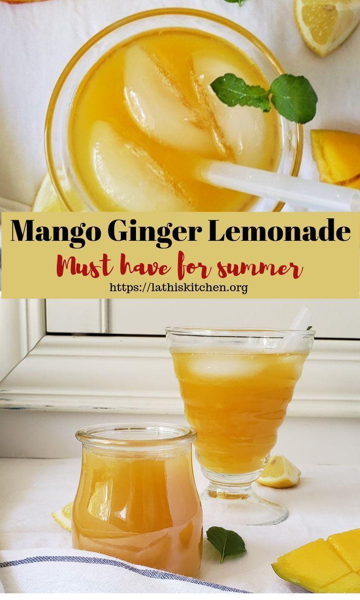 Mango Lemonade with Ginger - Best summer drink - Lathi's Kitchen