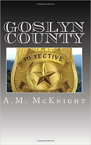 "Review of ""Goslyn County""- A. M. McKnight"
